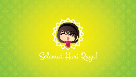 Selamat Hari Raya / Eid Mubarak! :D
