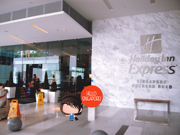 #YourSingapore Trip Day 1: Holiday Inn Express, Orchard Road