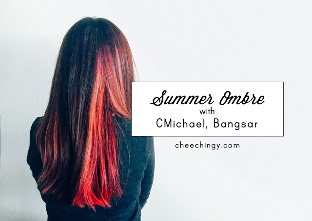 Summer Ombre with CMichael London, Bangsar