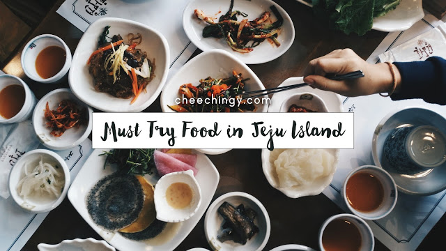 #cheechingytravels Must Try Food in Jeju Island