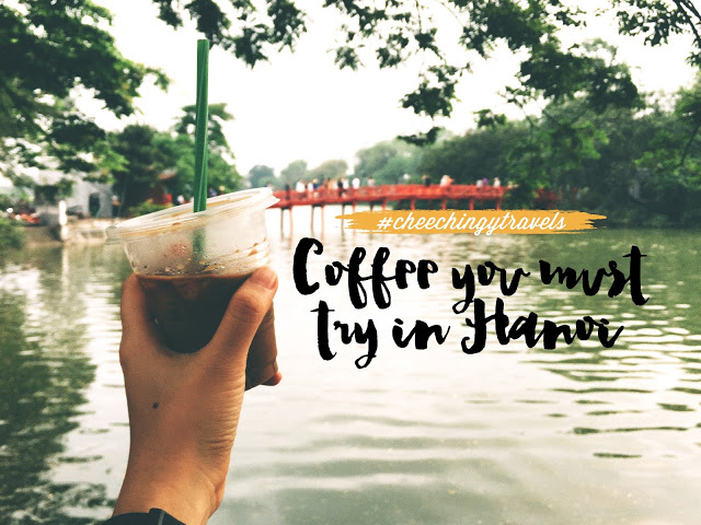 Hanoi: 4 Different Types of Coffee You Must Try